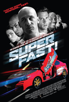 'Superfast!' (2015) Poster © Wild Bunch