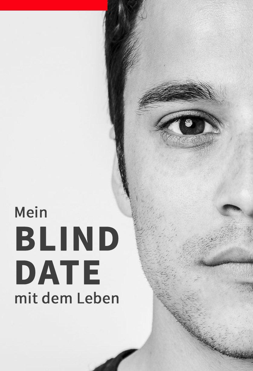 Blind Date Mit Dem Leben Trailer