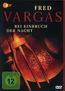 Fred Vargas - Bei Einbruch der Nacht