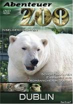 Abenteuer Zoo - Dublin