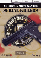 Americas Most Wanted Serial Killers - Volume 3