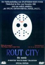 Rout City - Der Film