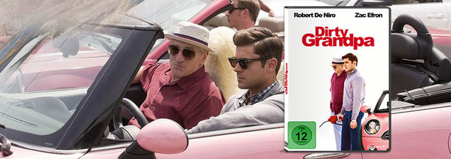 Dirty Grandpa: Zac Efron zieht blank in DIRTY GRANDPA