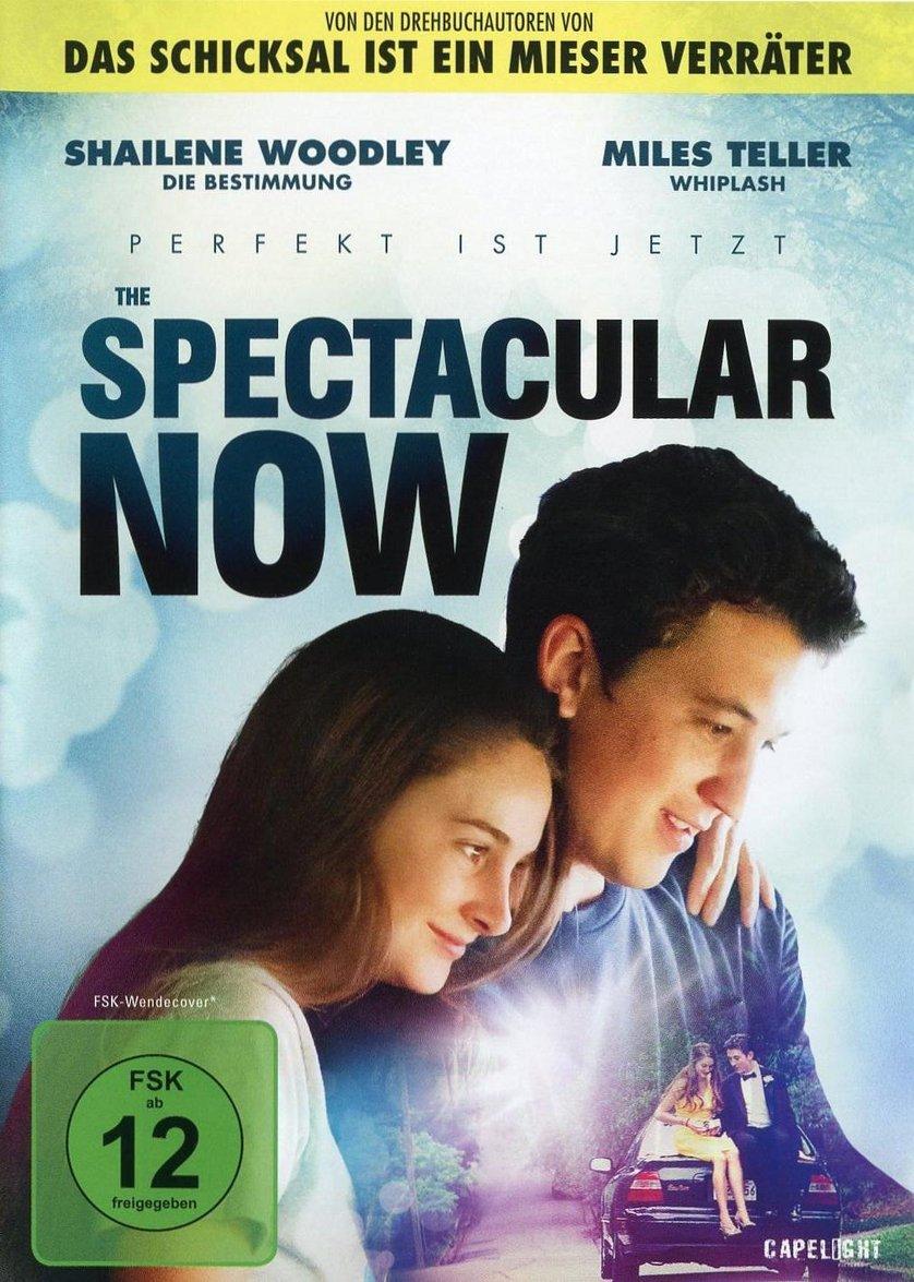The Spectacular Now Deutsch