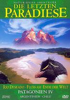 Die letzten Paradiese - Patagonien IV