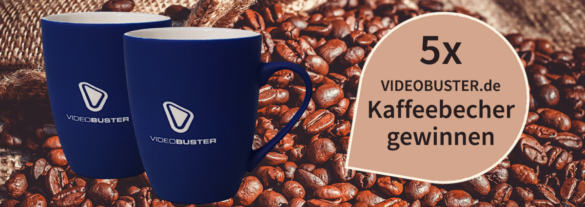 Gewinnspiel Kaffeebecher: Gewinne deinen VIDEOBUSTER Kaffeebecher!