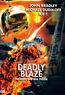 Deadly Blaze