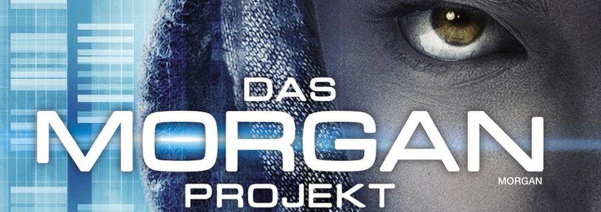 Das Morgan Projekt: Nicht morgen, sondern schon heute in 4K